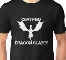 Certified Dragon Slayer Unisex T-Shirt