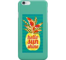 Hello Sunshine iPhone Case/Skin