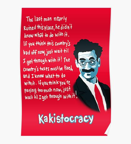 Kakistocracy - Groucho Marx Poster