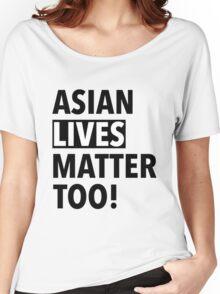 Asian Lives Matter Women's Relaxed Fit T-Shirt