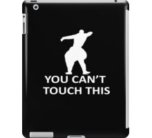 You Cant Touch This Color iPad Case/Skin