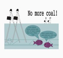 No more coal  by Rhona Mahony
