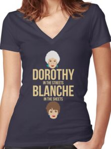 Dorothy in the Streets Blanche in Sheets - Golden Girls Graphic Tee Women's Fitted V-Neck T-Shirt