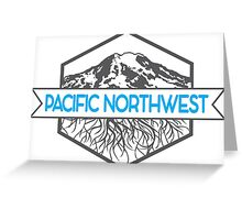 Pacific Northwest Roots Greeting Card