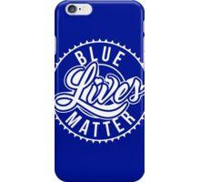 Blue Lives Matter - All Lives Matter - Police Officers iPhone Case/Skin