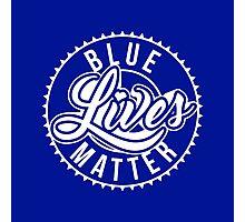 Blue Lives Matter - All Lives Matter - Police Officers Photographic Print