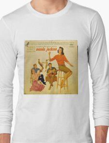 Wanda Jackson, Rockabilly lp, 1950's, Gene Vincent  Long Sleeve T-Shirt