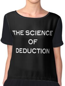 The Science Of Deduction Chiffon Top