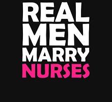 REAL MEN MARRY NURSES Unisex T-Shirt