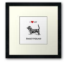 I Love My Basset Hound Dog Framed Print