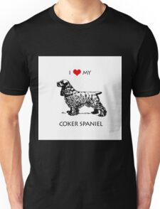 I Love My Cocker Spaniel Dog Unisex T-Shirt