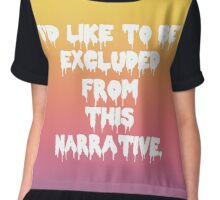 Please Excuse Me From This Narrative Chiffon Top