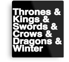 A Song of Ice and Fire (Black) Metal Print