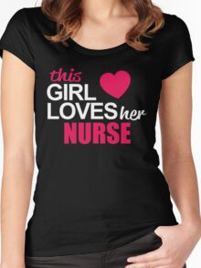 This Girl Loves Her NURSE Women's Fitted Scoop T-Shirt