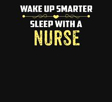 Wake Up Smarter Sleep With A NURSE Womens Fitted T-Shirt