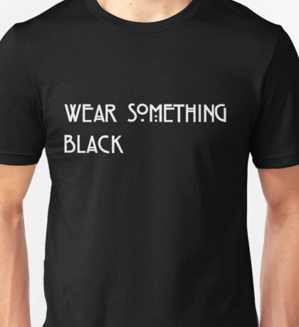 Something Black Unisex T-Shirt