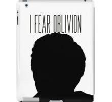 'I fear oblivion'- TFIOS iPad Case/Skin