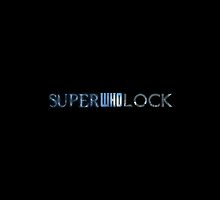 SuperWhoLock Logo mashup by Ambabe90210