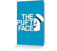 The Puft Face Greeting Card
