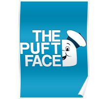 The Puft Face Poster