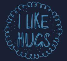 I like hugs Baby Tee