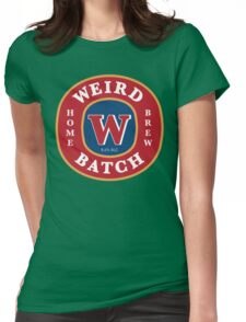 Weird Batch Home Brew Womens Fitted T-Shirt