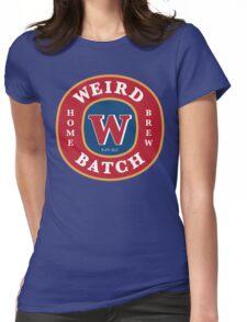Weird Batch Home Brew Womens Fitted T-Shirt
