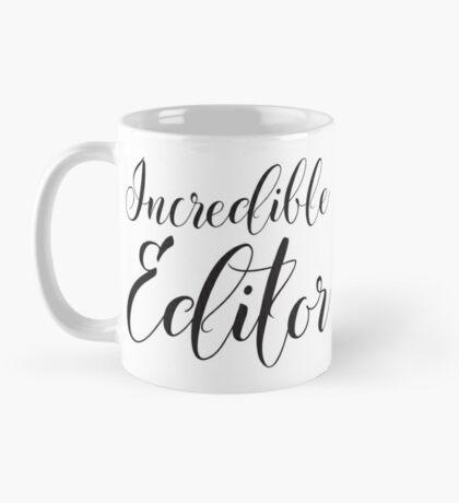 Incredible Editor Mug