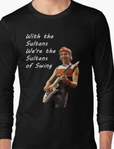 Sultans of Swing Long Sleeve T-Shirt