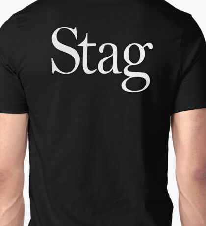 STAG, Stag night, Stag Party, Bachelor, Wedding, Wed, Marry, Married Unisex T-Shirt