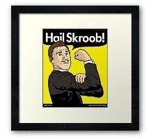 Hail Skroob! Framed Print