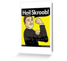 Hail Skroob! Greeting Card