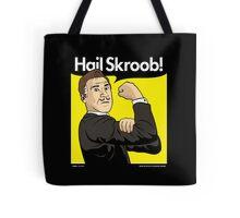 Hail Skroob! Tote Bag