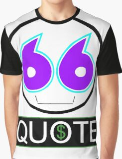 Issue a quote Graphic T-Shirt