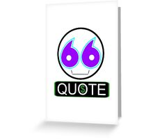 Issue a quote Greeting Card