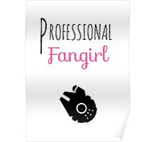 Professional Fangirl - Star Wars Poster