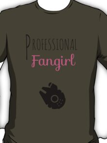 Professional Fangirl - Star Wars T-Shirt
