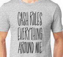 WU-TANG CLAN CASH RULES EVERYTHING AROUND ME LYRIC GRAFFITI Unisex T-Shirt