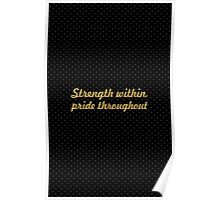 Strength within... Inspirational Quote Poster