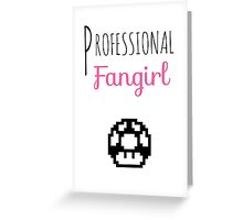 Professional Fangirl - Super Mario Greeting Card