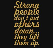 Strong people... Inspirational Quote Baby Tee