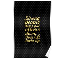 Strong people... Inspirational Quote Poster