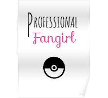 Professional Fangirl - Pokémon Poster