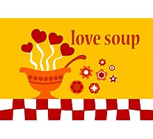Love Soup Photographic Print