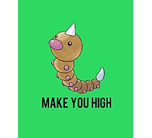 Weedle Make you high - funny pokemon go Photographic Print