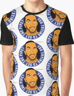 """JR Smith - """"you trying to get the pipe"""" @theknickswall Graphic T-Shirt"""
