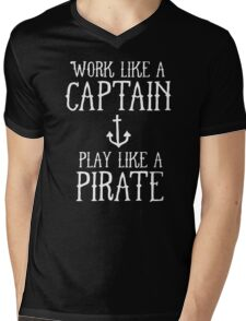 WORK LIKE A PIRATE Mens V-Neck T-Shirt