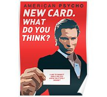 American Psycho - 'New Card. What do you think?' Poster
