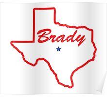 Brady Texas Poster