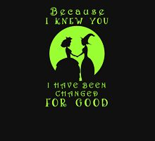 Wicked. Wicked Musical Quotes. Unisex T-Shirt